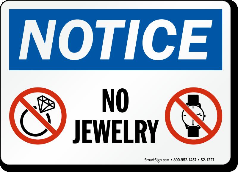 No Jewelry OSHA Notice Sign