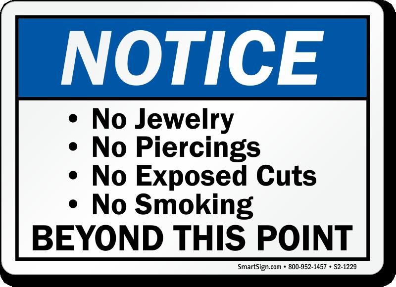 No Jewelry Piercings Or Smoking Notice Sign