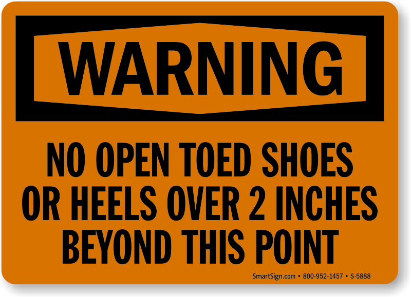 No Open Toed Shoes OSHA Warning Sign