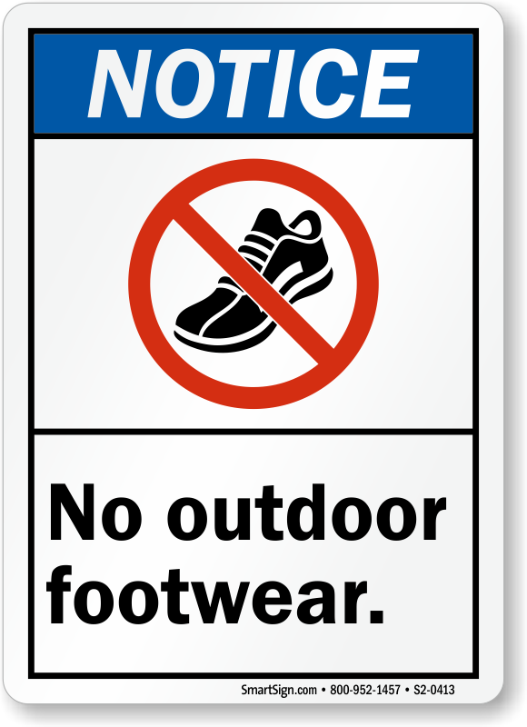 No Outdoor Footwear ANSI Notice Sign