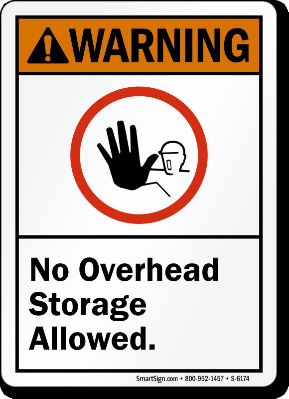 No Overhead Storage Allowed ANSI Warning Sign
