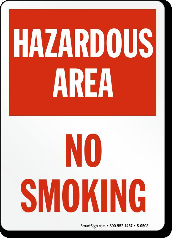Hazardous Area No Smoking Sign