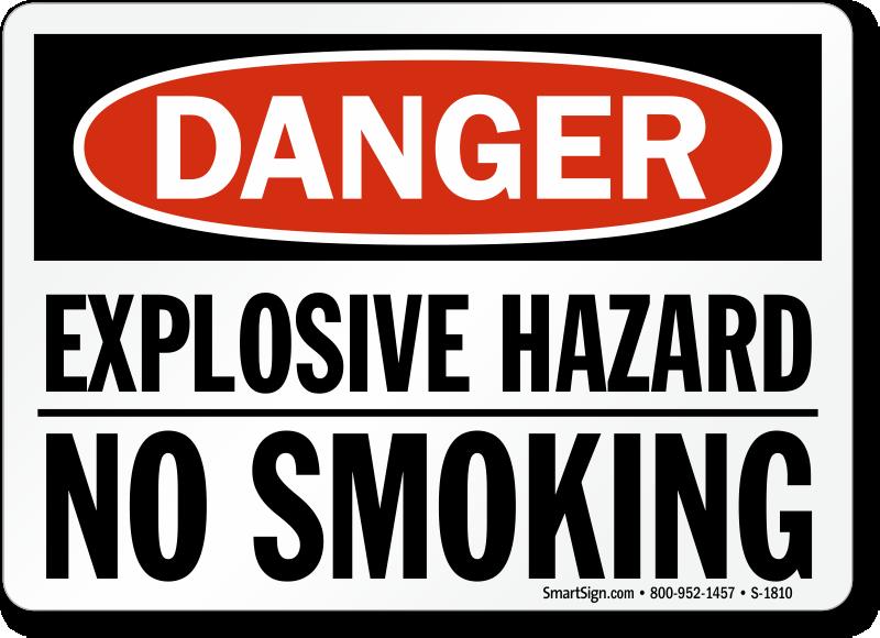 Explosive Hazard No Smoking Danger Flammable Sign Sku S