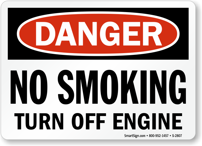 No Smoking Turn Off Engine Osha Danger Sign Sku S 2807