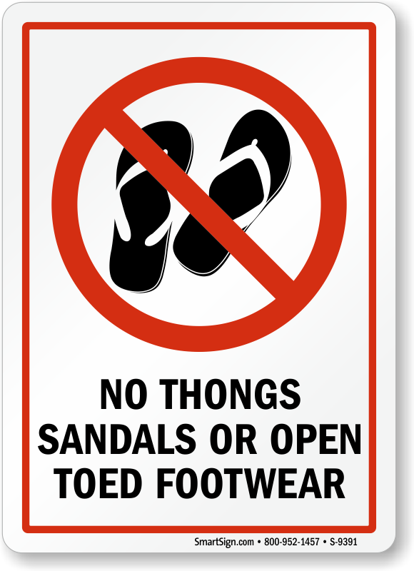 Prohibition Sign No S Sandals Or Open Toed Footwear With Slippers Graphic 9391 Learn More