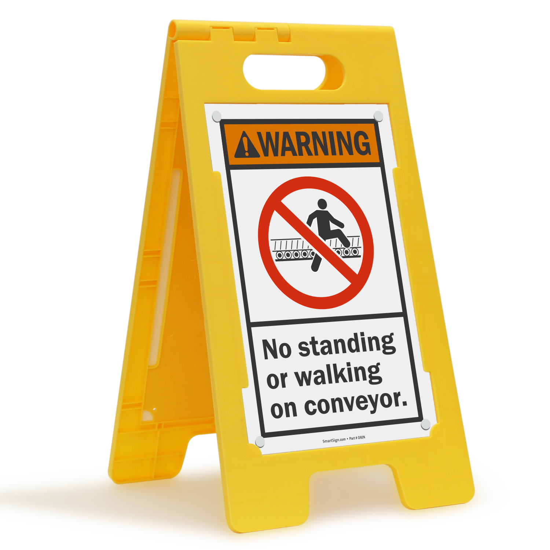 No Standing Walking On Conveyor Folding Floor Sign
