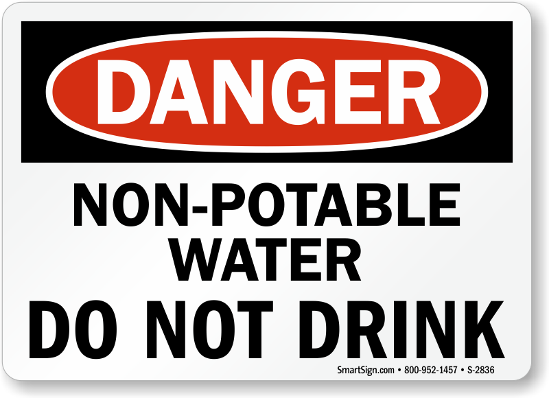 Non Potable Water Signs Dont Drink Non Potable Water Signs