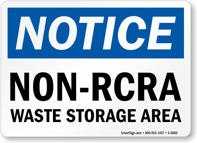 Non Rcra Waste Storage Area Notice Sign