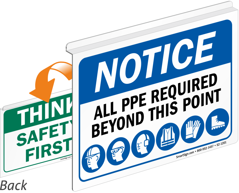 Notice All PPE Required Safety First Sign