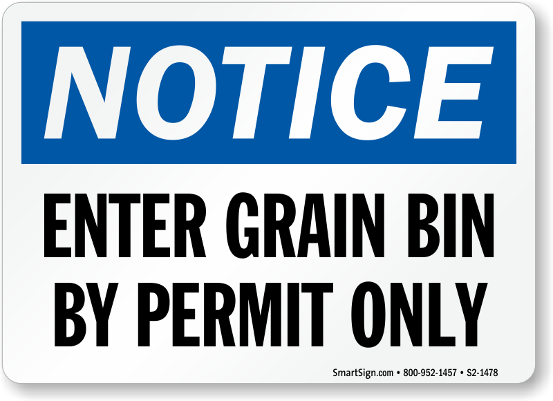 Enter Grain Bin By Permit Only Sign