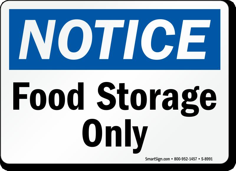 Osha Notice Food Storage Only Sign Sku S 8991