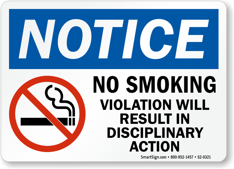 No Smoking Violation Will Result In Action Sign