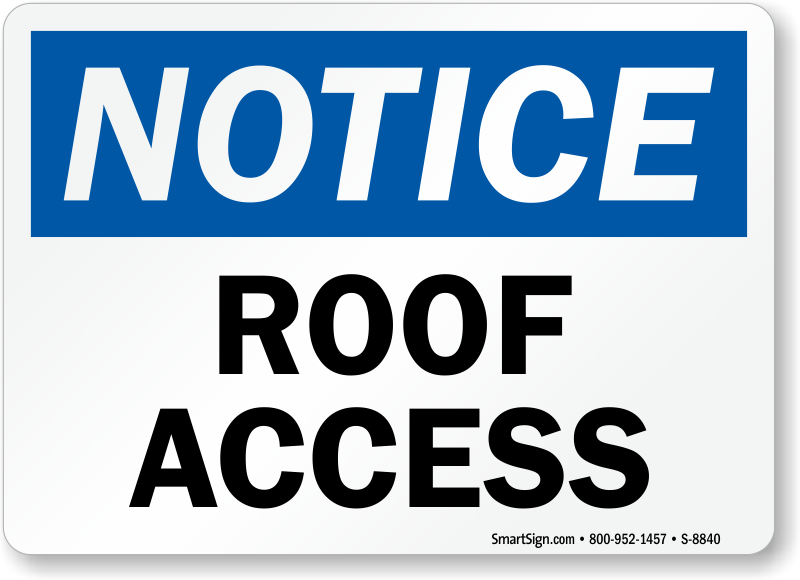 Roof Safety Signs Roof Access Signs Mysafetysign Com