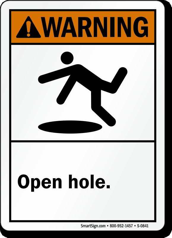 Warning Open Hole Sign