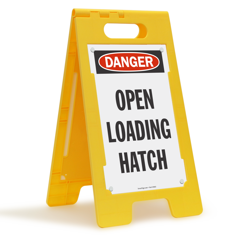 OSHA Danger Open Loading Hatch Standing Floor Sign