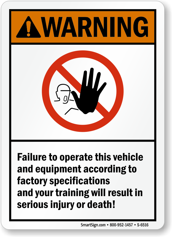 Operate Vehicle According Factory Specifications ANSI Warning Sign