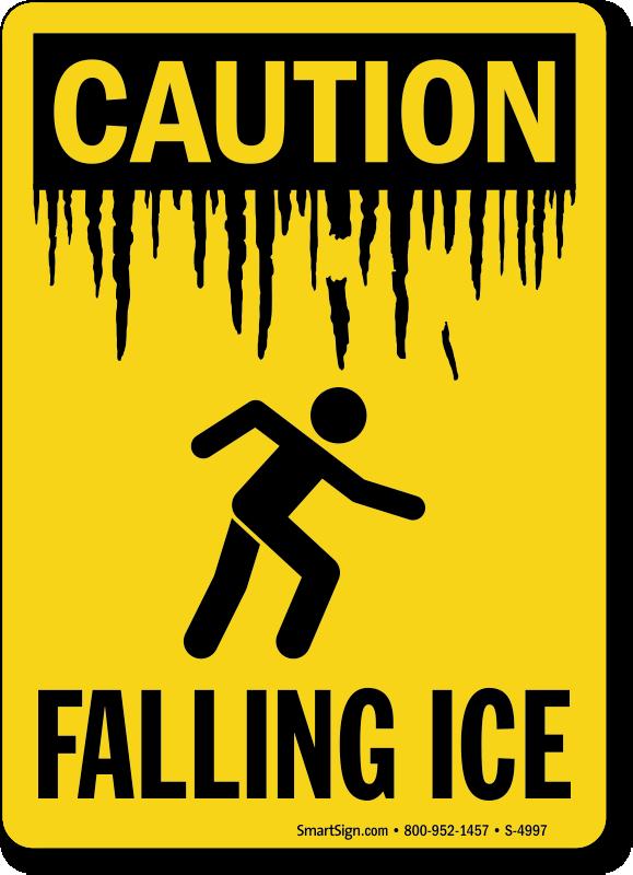 Falling Ice OSHA Caution Sign