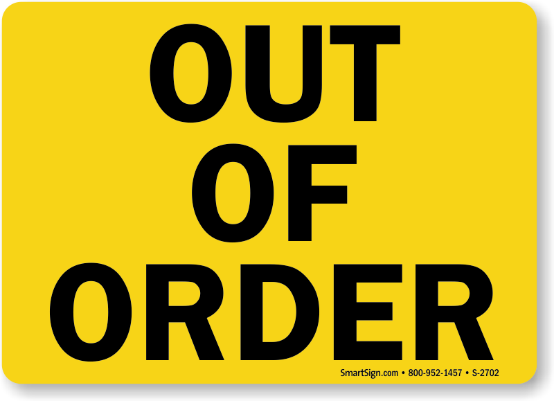 image regarding Out of Order Sign Template identify Out Of Buy Indication, SKU: S-2702 -