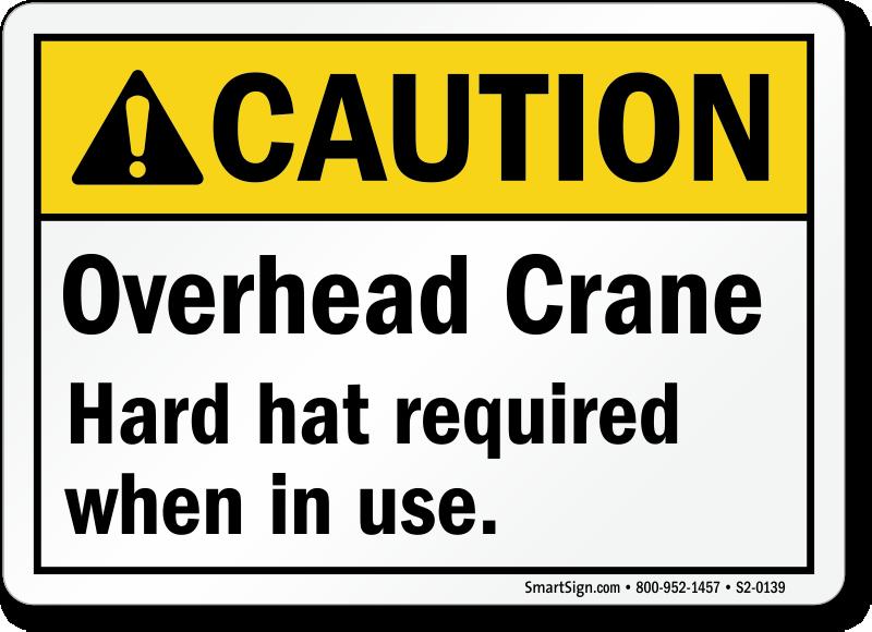Overhead crane safety zone : Crane overhead signs mysafetysign