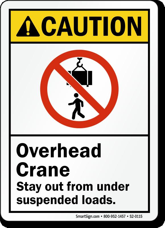 Overhead Crane Suspended Loads Sign Sku S2 0115