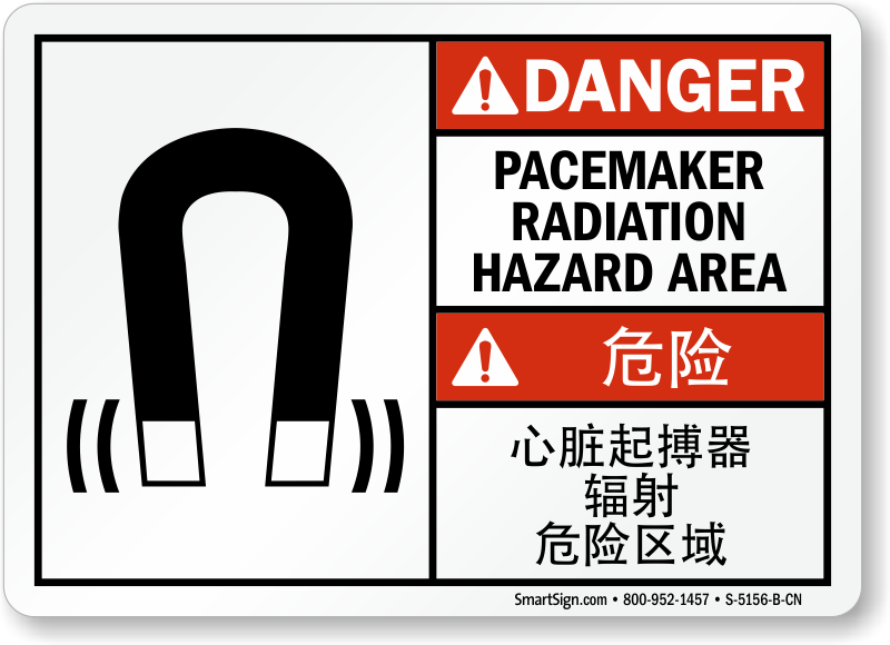 Chinese/English Bilingual Pacemaker Radiation Hazard Area Danger Sign