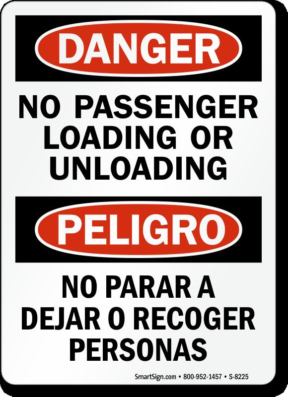 No Passenger Loading Or Unloading Bilingual Sign Sku S