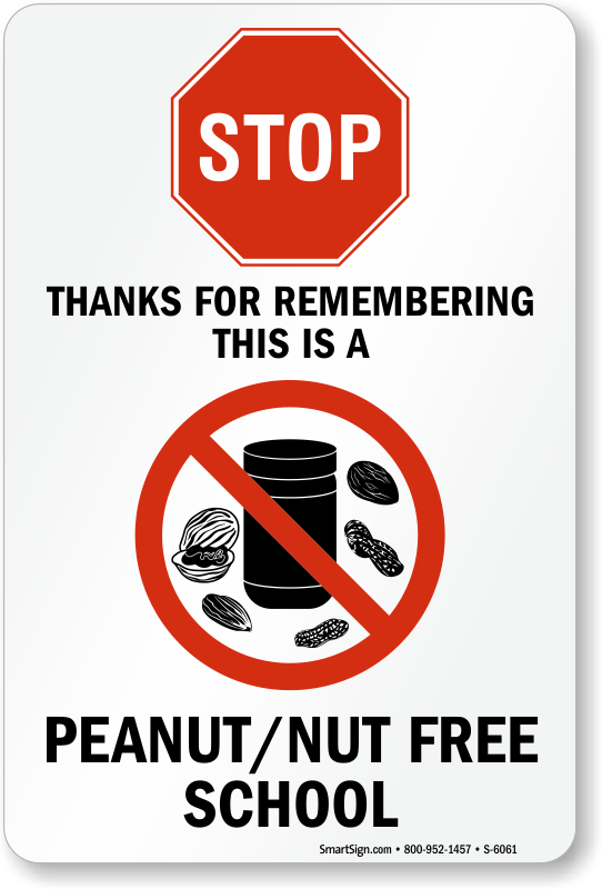 STOP This Is Peanut Nut Free School Sign