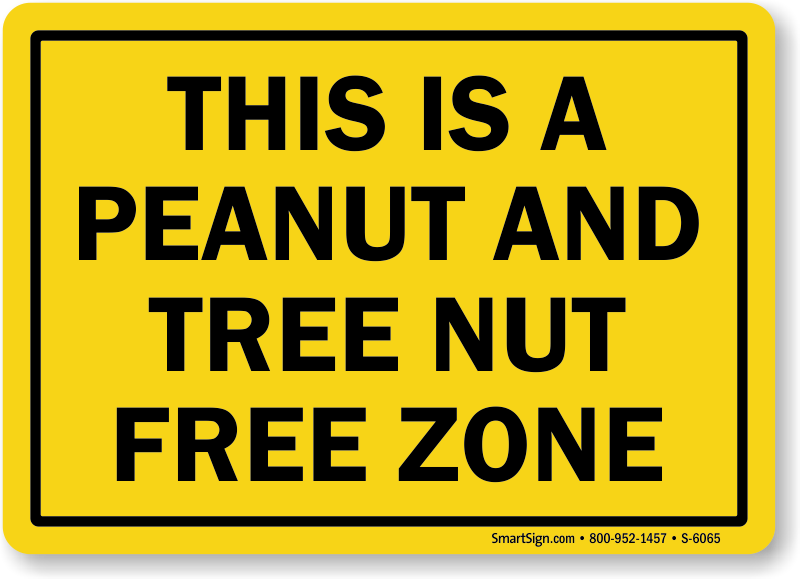 Peanut And Tree Nut Free Zone Sign