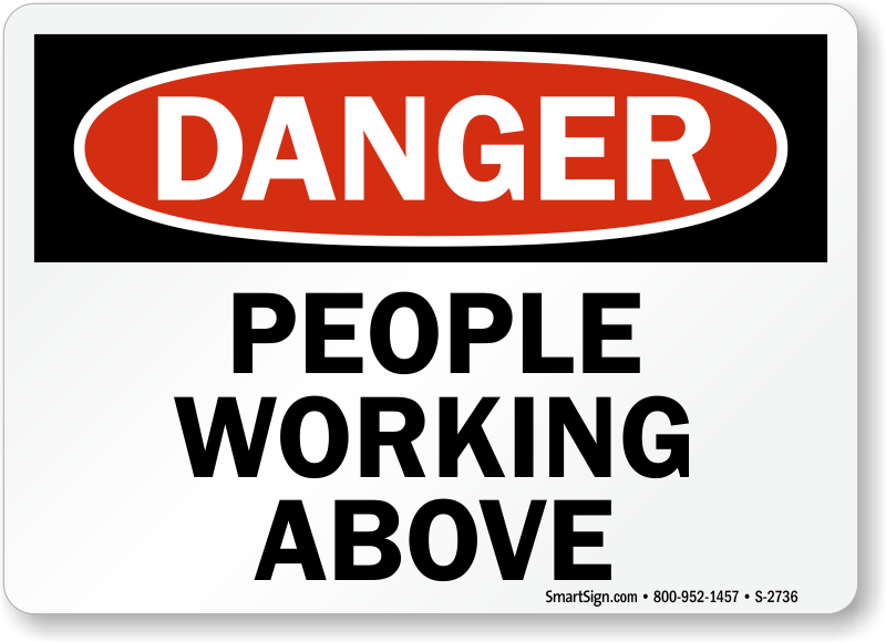 men working above signs mysafetysign com