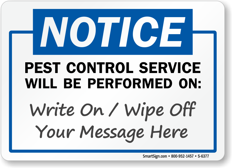 Pest Control Service Will Be Performed On Sign