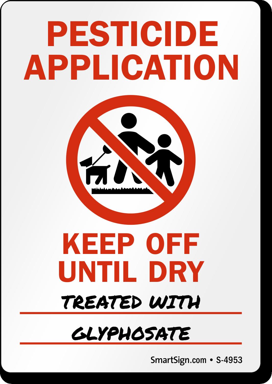 Pesticide Application Keep Off Until Dry Sign Sku S