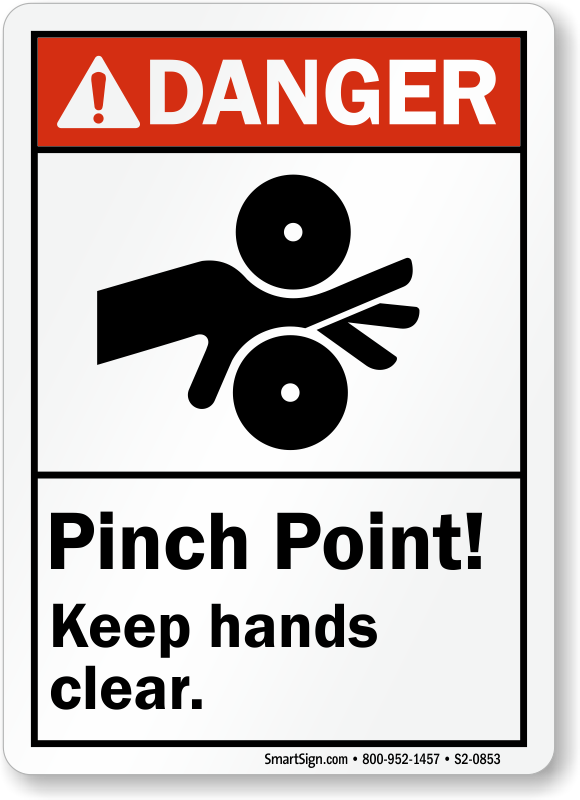 Pinch Point Keep Hands Clear ANSI Danger Sign