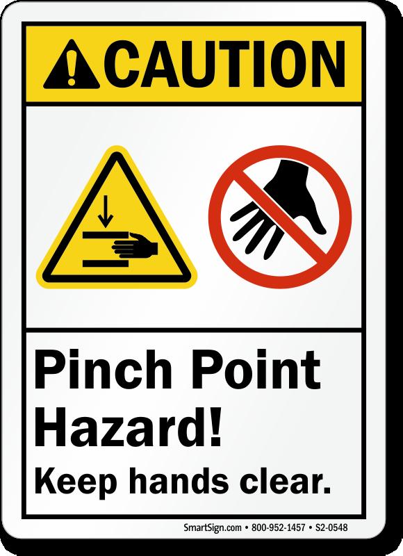 Pinch Point Hazard Keep Hands Clear Caution Sign