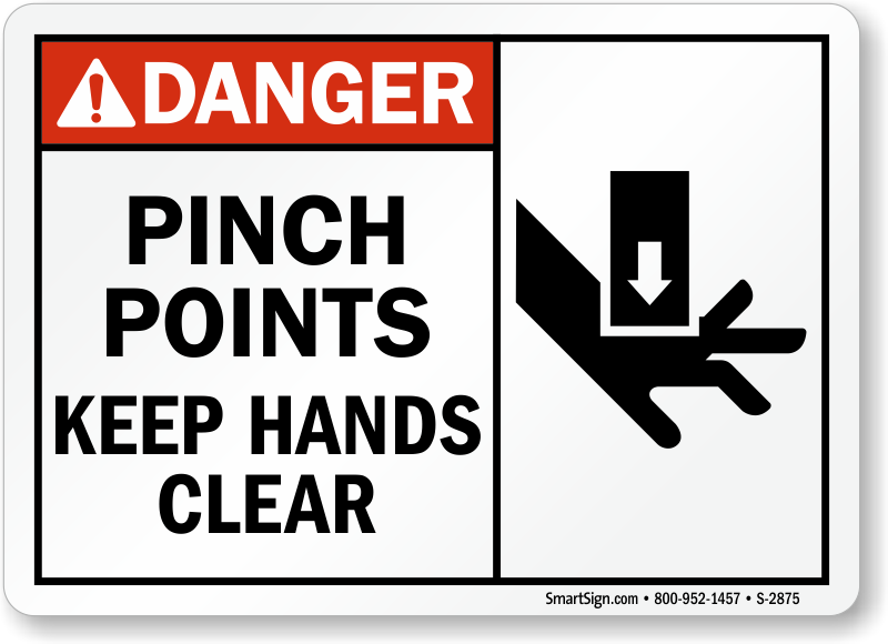 Danger Pinch Points Sign Watch Your Hands Sku S 2875