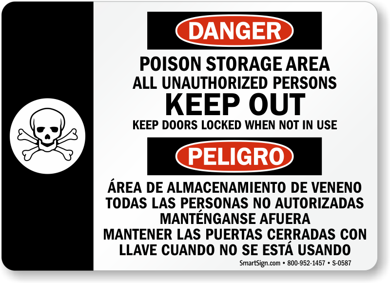 Danger Poison Storage Keep Out Sign