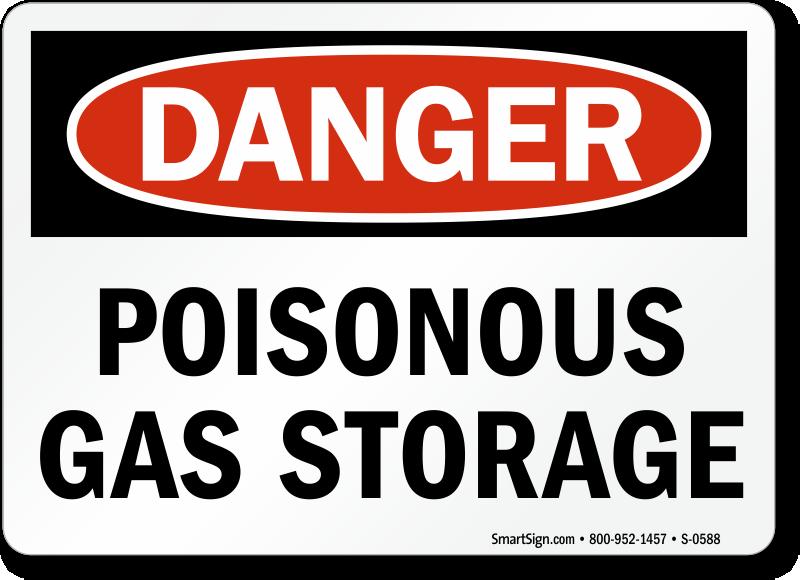Danger: Poisonous Gas Storage
