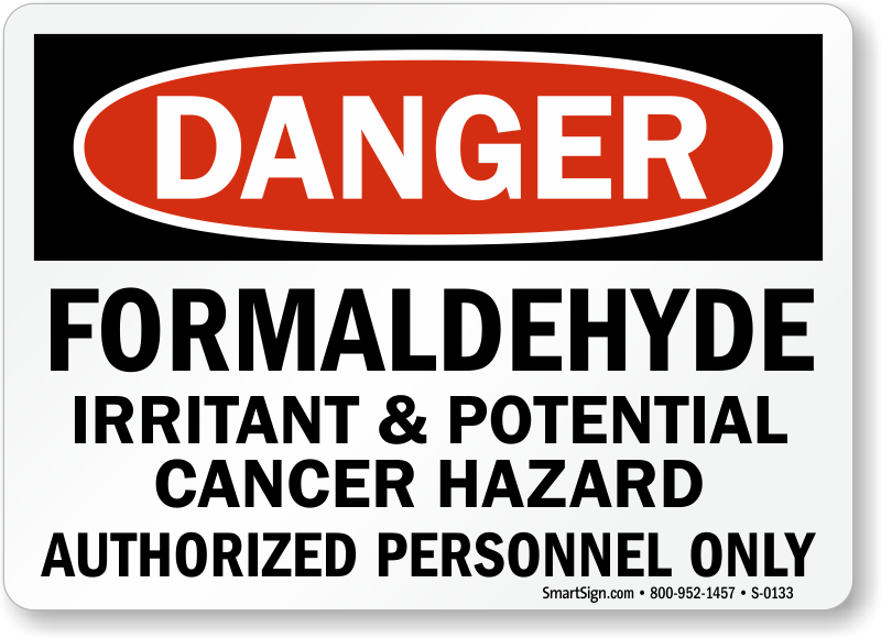 Danger Formaldehyde Irritant Hazard Sign