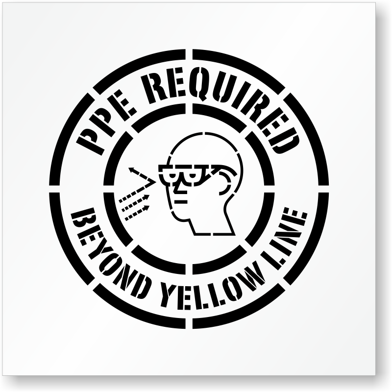 Ppe Required Beyond Yellow Line Floor Stencil Sku