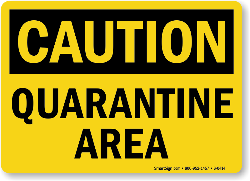 Delicate image pertaining to quarantine signs printable