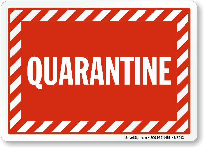 Quarantine Signs | Quarantine Area Safety Signs