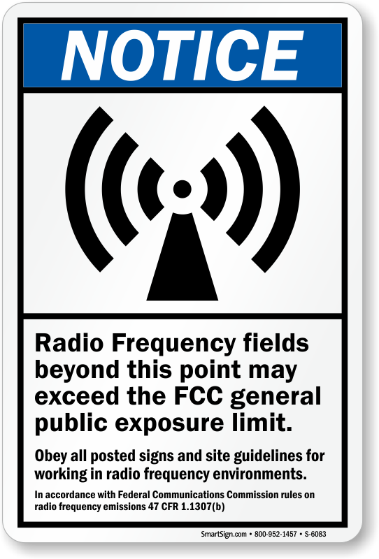 Radio Frequency Fields ANSI Notice Sign