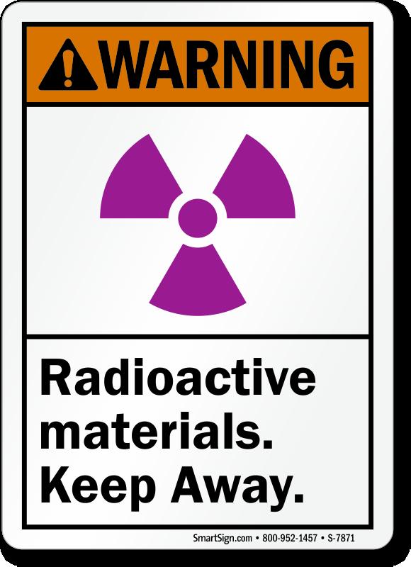Radioactive Materials Keep Away ANSI Warning Sign