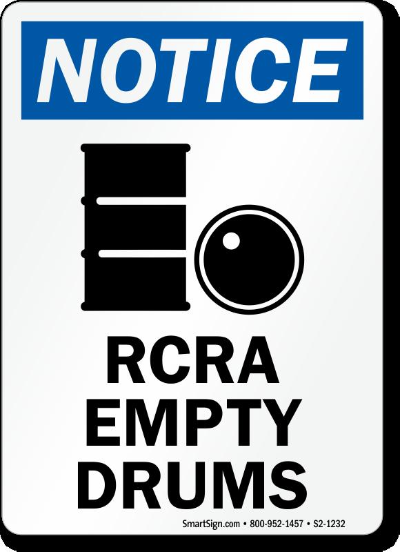 RCRA Empty Drums OSHA Notice Sign