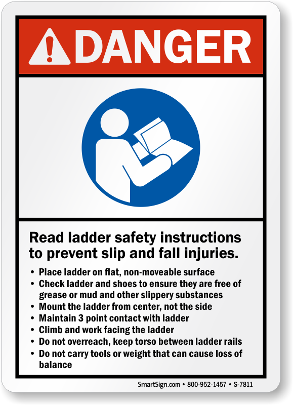 Read Ladder Safety Instructions Prevent Fall Injuries Sign