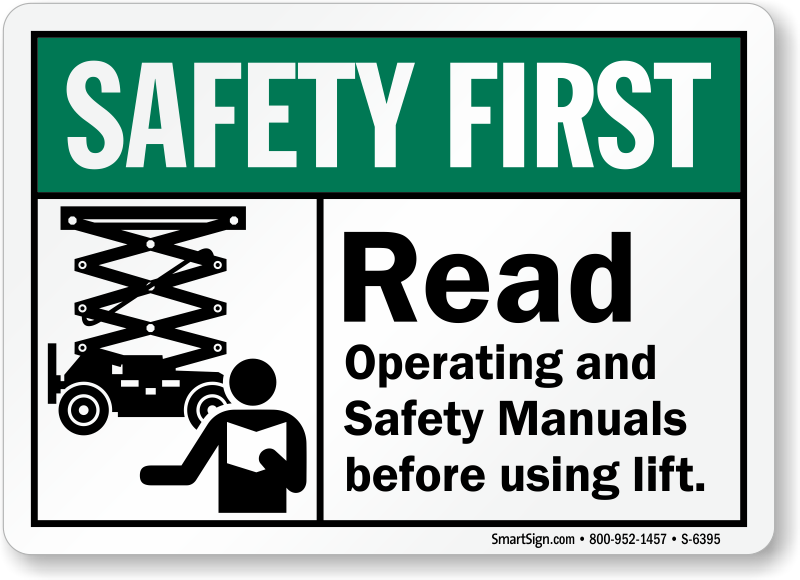 Read Operating Safety Manuals Before Using Lift Sign