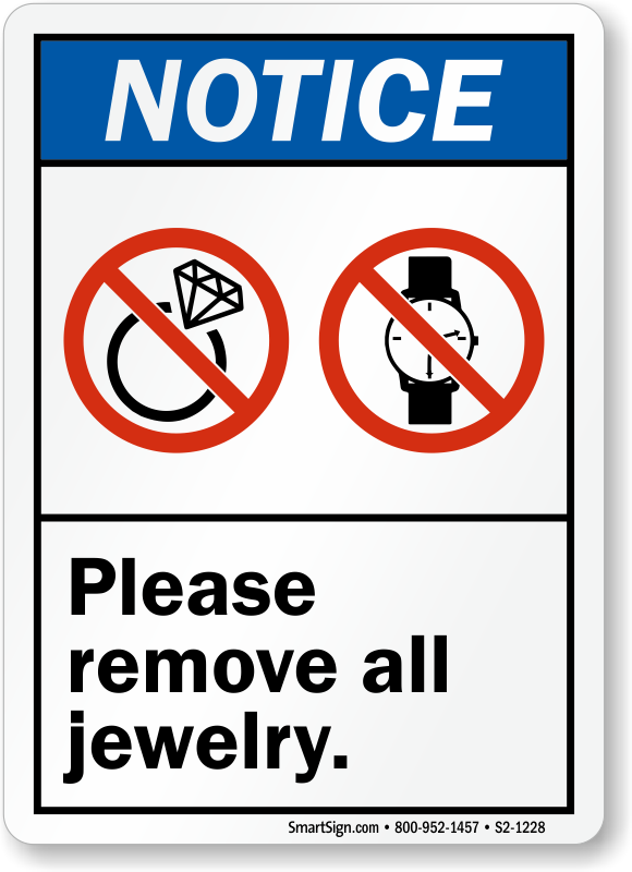 Remove All Jewelry ANSI Notice Sign
