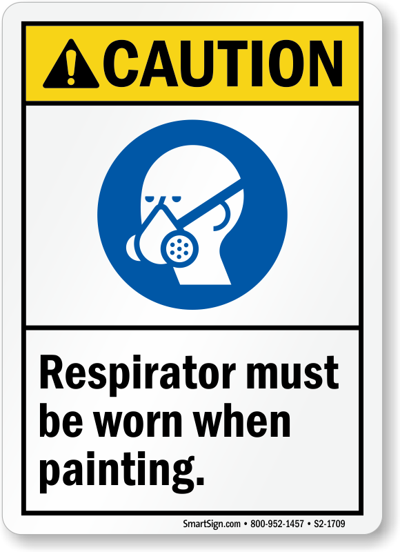Respirator Must Be Worn When Painting Sign