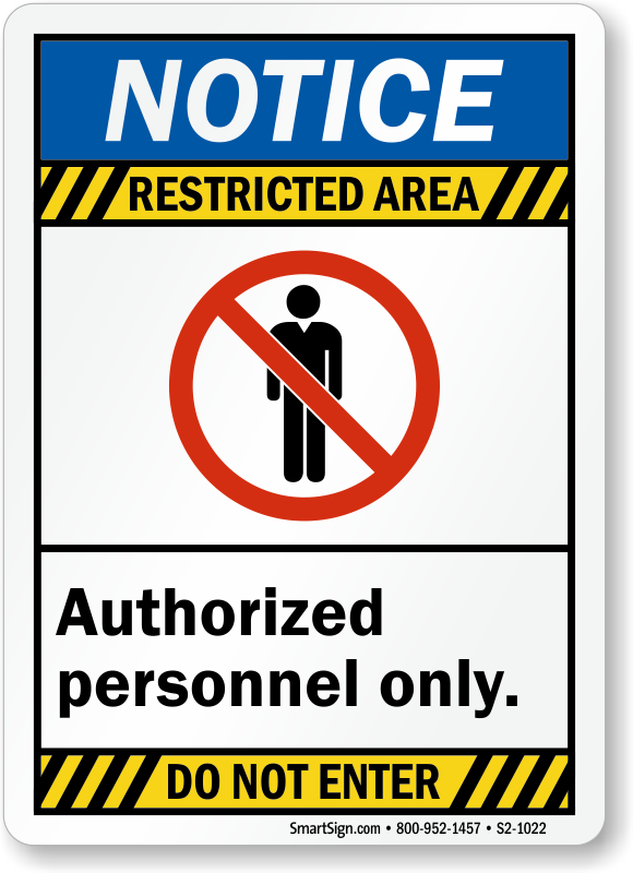 Restricted Area Authorized Personnel Notice Sign