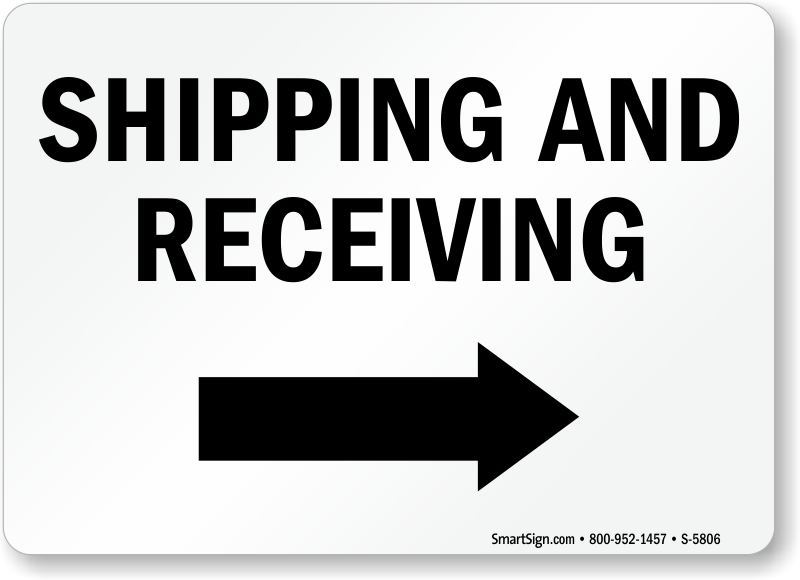 Shipping and Receivin Sign With Right Arrow