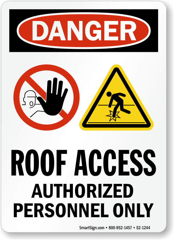 Roof Access Authorized Personnel Only Sign Sku S2 1244